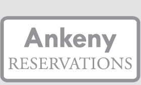 Make Reservations in Ankeny